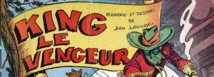 king le vengeur,king le vendeur,leguay,giordan,tarzan,censure,hogarth,milocctarzanide,héros masqués,publi voq,bob leguay,bd,bédé ancienne,illustrés pour enfant