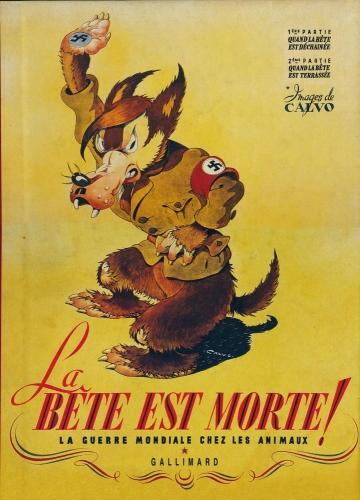 Calvo,La Bête est morte,Oradour-sur-Glane,Fururopolis,Gallimard,bandes dessinées de collection,Bar Zing de Montluçon,Tarzanides,Carrière des Grises Montluçon,