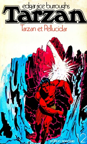 tarzan et pellucidar,tarzan et gloria,philippe druillet,e.r. burrough,burnes hogarth,Éditions mondiales,Éditions del duca,sagedition,jean-claude lattès,bandes dessinées de collection, bar zing de montluçon, tarzanides, doc jivaro